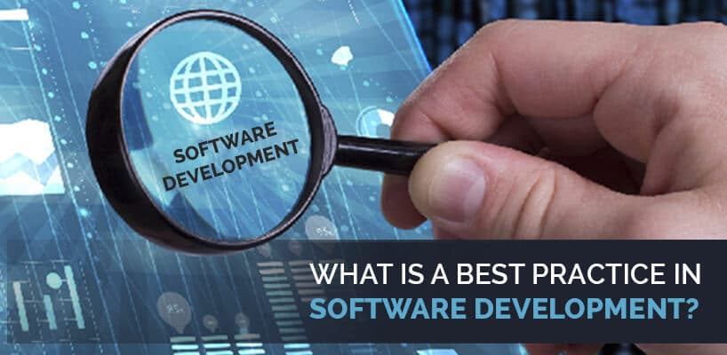 What Is The Best Practice In Software Development